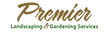 Premier Landscaping and Gardening